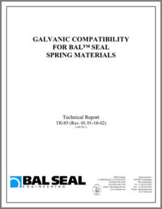 Bal Seal Engineering Galvanic Compatibility